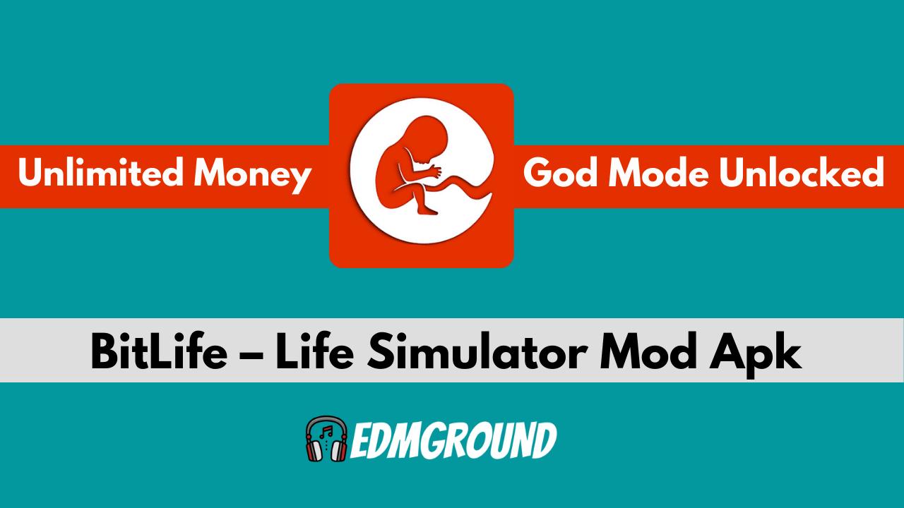 BitLife Mod Apk v2.4.1 [God Mode & Unlimited Money]