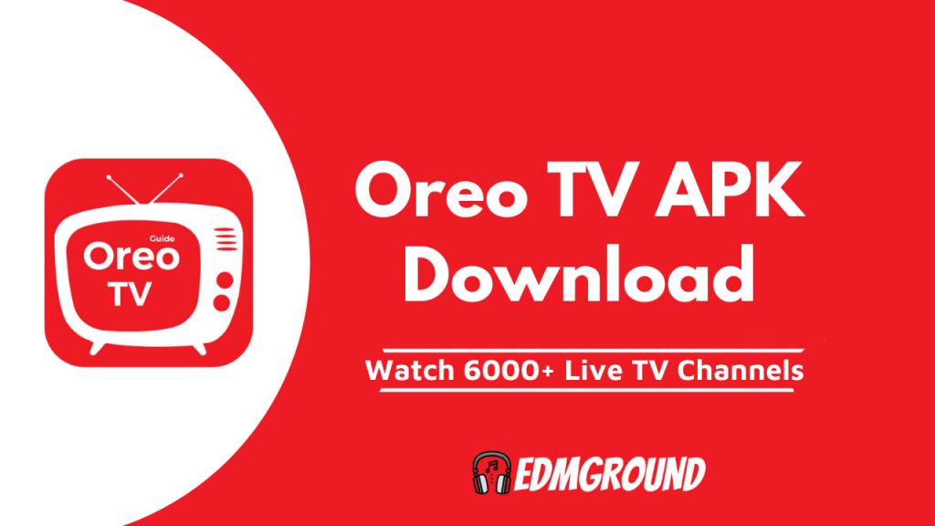 Oreo TV APK Download (MOD) Latest Version