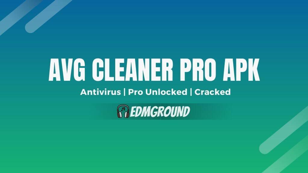 AVG Cleaner Pro Mod Apk v5.5.0 [Premium Unlocked]