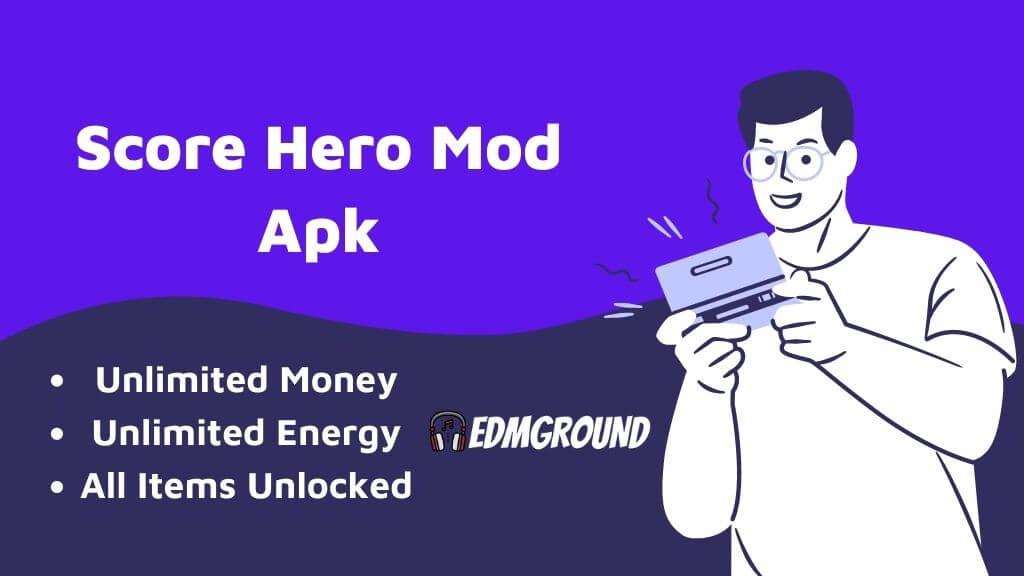 Score Hero Mod Apk (v2.75) 2021 Unlimited Everything