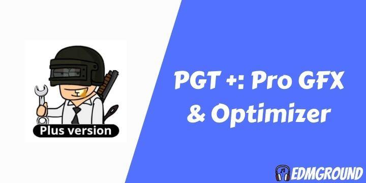 PGT+ Pro GFX & Optimizer APK v0.19.4 Download